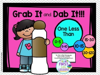 Grab It and Dab It: One Less Than