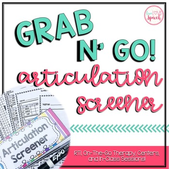 Grab N' Go Articulation Screener