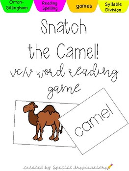 Grab That Camel! ( a VC/V Word Game) Orton-Gillingham Inspired