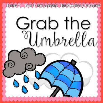 Grab The Umbrella: Rain Week {5-day Thematic Unit}