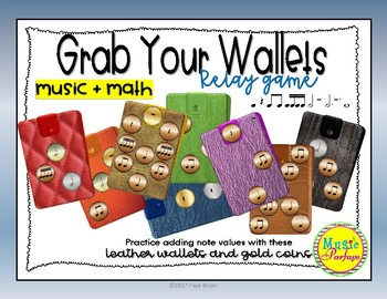 Grab Your Wallets - Quarter, Paired Eighth, Half, Dotted Half Whole Note & Rests