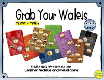 Grab Your Wallets - Quarter Note,Quarter Rest, Paired Eighth Note Version