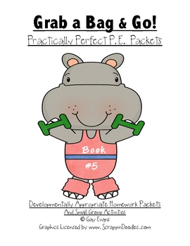 Grab a Bag and Go! Practically Perfect P.E. Packets Book 5