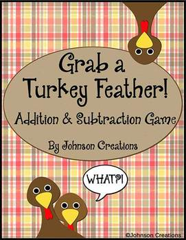 Grab a Turkey Feather Addition & Subtraction Game
