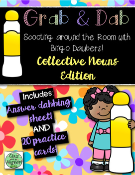 Grab and Dab Scoot for Collective Nouns
