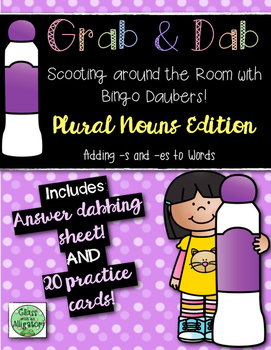 Grab and Dab Scoot for Plural Nouns (adding -s and -es)