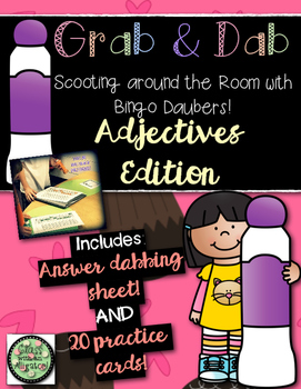 Grab and Dab Scoot for Adjectives