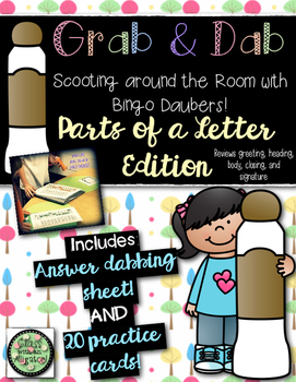 Grab and Dab Scoot for Parts of a Letter