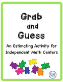 Grab and Guess: Math center estimation
