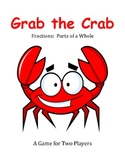 Grab the Crab - A 2-Player Fraction Game to Practice Finding Parts of a Whole