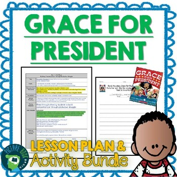Grace For President by Kelly DiPucchio Lesson Plan and Activities
