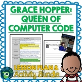 Grace Hopper Queen of Computer Code by Laurie Wallmark Lesson Plan & Activities