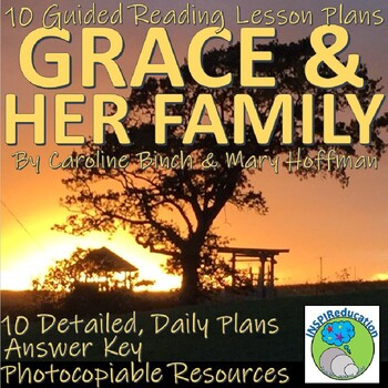 Grace and her Family-10 Guided Reading Lessons, Resources and Answer Key