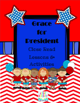 Grace for President Close Read  and Craft