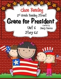 Grace for President Close Reading 2nd Grade Reading Street 6.5