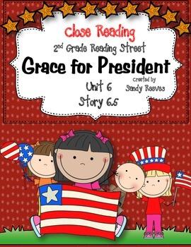Grace for President Close Reading 2nd Grade Reading Street 6.5