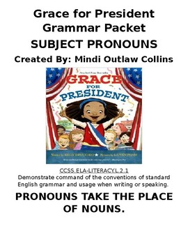 Grace for President Grammar Packet (SUBJECT PRONOUNS)