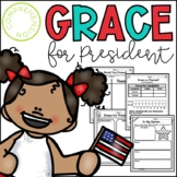 Grace for President Lesson Activities