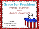 Grace for President, Phonics PowerPoint with Student Engagement