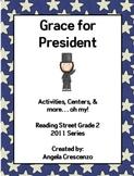 Grace for President Reading Street Grade 2 2011 & 2013 Series