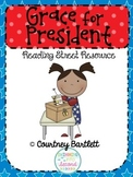 """Grace for President"" (Reading Street Resource)"