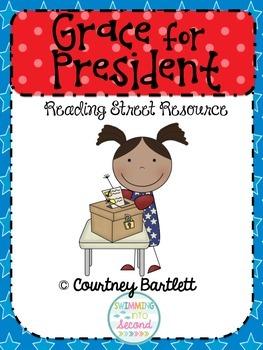 """Grace for President"" (Reading Street Resource)"