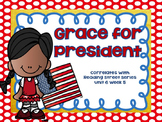 Grace for President {Reading Street Series Grade 2}