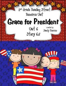 Grace for President Readings Street 2nd Grade Unit 6 Story 5