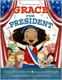 Grace for President by Kelli DiPucchio