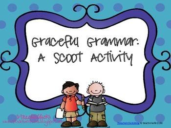 Graceful Grammar-Scoot Activity