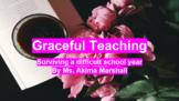 Graceful Teaching: Surviving a Tough School Year