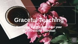 Graceful Teaching: Surviving a Tough School Year (with Audio)