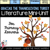 Gracias The Thanksgiving Turkey Mini-Unit