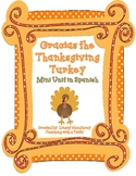 Gracias the Thanksgiving Turkey Activities {Spanish Version}