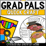 Grad Pals Quick Craft