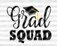 Grad Squad Svg Graduation Svg Graduation Hat Svg Graduate Svg Graduation banner