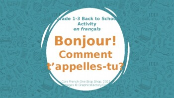 Grade 1&2 Core French Back to School Comment t'appelles-tu activity