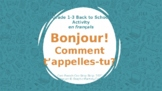 Grade 1&2 Core French Back to School Comment t'appelles-tu