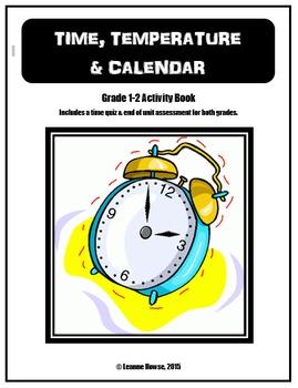 Grade 1 & 2 Time, Temperature & Calendar Workbook with Assessments