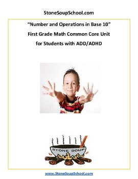 Grade 1 - ADD/ADHD - Numbers and Operations in Base 10