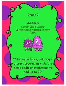 Grade 1 Addition: Operations and Algebraic Thinking complete worksheet pack!