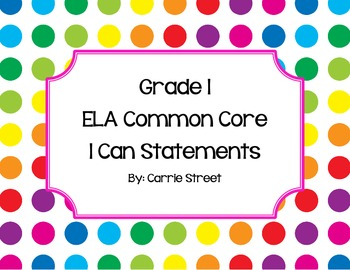 Grade 1 Common Core ELA and Math I Can Statements Combined