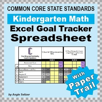 Kindergarten Common Core Math EXCEL Goal Tracker Spreadsheet with Paper Trail