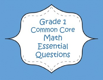 Grade 1 Common Core Math Essential Questions and Big Ideas