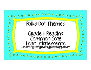 Grade 1: Common Core Reading I can...Statement Posters