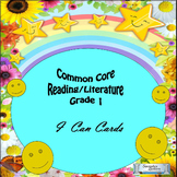 "Common Core,  Reading/Literature, ""I Can,"" Cards for Grade 1"