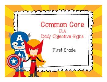 Grade 1 Superhero Daily Common Core Objective Signs ELA
