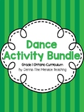 Grade 1 Dance Activity Bundle (Based on Ontario Curriculum)