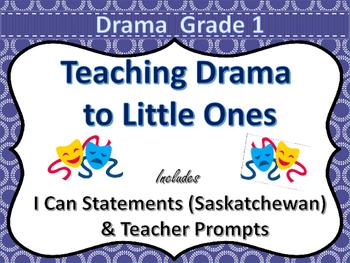 Drama Grade 1  - Saskatchewan