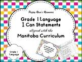 Grade 1 ELA I Can Statements Manitoba Curriculum